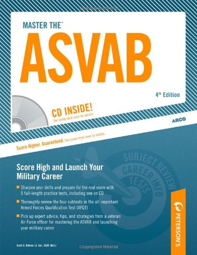 CD, 4E: Armed Services Vocational Aptitude Battery (Peterson's Master the ASVAB (W/CD)) (Technology Cd)