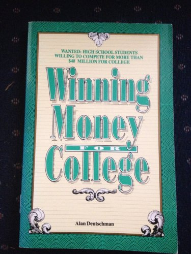 Winning Money for College, 3rd ed