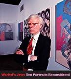 Warhol's Jews, Richard Meyer, 0300141157