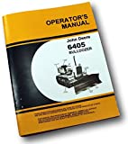 John Deere 450 Crawler Dozer 6405 Bulldozer Operators Owners Service Manual Manual Set with Troubleshooting Overhaul Instructions with Maintenance, Adjustments and Operation Blade Only