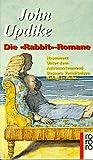 Die Rabbit-Romane: Hasenherz, Unter dem Astronautenmond, Bessere Verhältnisse, Rabbit in Ruhe