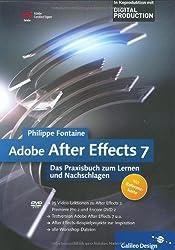 Adobe After Effects 7: Das Praxisbuch zum Lernen und Nachschlagen (Galileo Design)