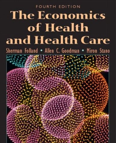 The Economics of Health and Health Care (100 Cases)