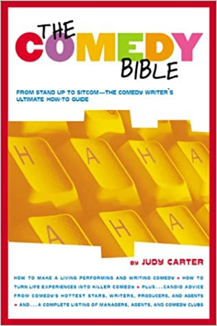 "_ONLINE_ The Comedy Bible: From Stand-up To Sitcom–The Comedy Writer's Ultimate ""How To"" Guide. Habeas driven Press moves lograr"