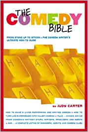 The Comedy Bible: From Stand-up to Sitcom - The Comedy Writers Ultimate Guide: Amazon.es: Carter: Libros en idiomas extranjeros