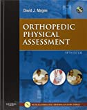 Orthopedic Physical Assessment, 5e (Orthopedic Physical Assessment (Magee))