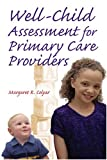 Well Child Assessment for Primary Care Providers