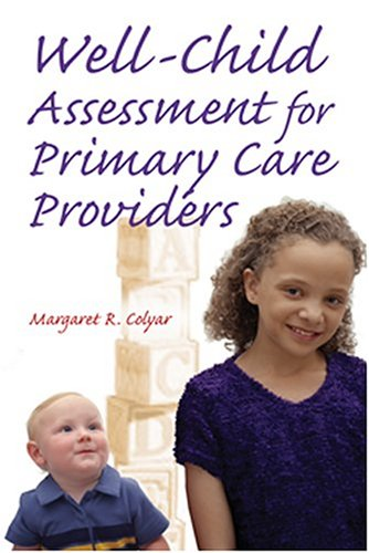 Well Child Assessment for Primary Care Providers by Brand: F a Davis Co