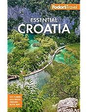Fodor's Essential Croatia: with Montenegro & Slovenia