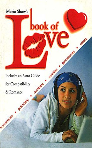 Book of Love: Horoscopes, Palmistry, Numbers, Candles, Gemstones & (Color Fusion Candle)