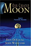 Our Created Moon, John Whitcomb, 0890514038