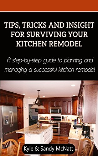 amazon com tips tricks and insight for surviving your kitchen