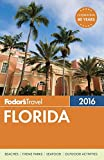 Fodor s Florida 2016 (Full-color Travel Guide)