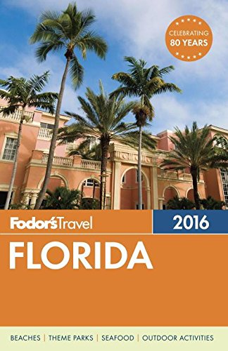 Fodor's Florida 2016 (Full-color Travel - Map Center Creek City