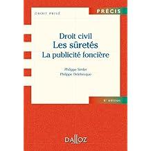 Droit civil. Les sûretés, la publicité foncière (Précis) (French Edition)