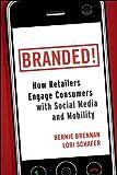 Branded!, Bernie F. Brennan and Lori J. Schafer, 0470768673