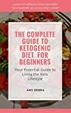 vegan crock - The Complete Guide to Ketogenic Diet for Beginners: Your Essential Guide to Living the Keto Lifestyle