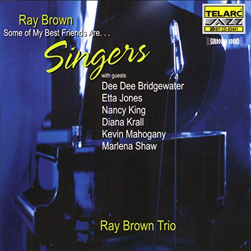 Ray Brown: Some Of My Best Friends