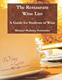 The Restaurant Wine List, Michael Maderia, 146810229X