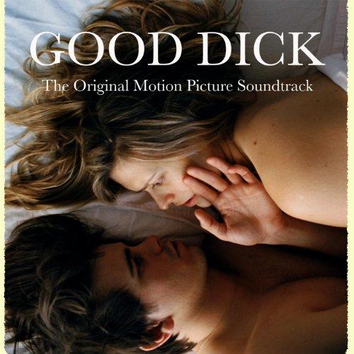 Good Dick Soundtrack