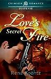 Love's Secret Fire, Rena Koontz, 1440556873