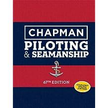 Chapman Piloting & Seamanship 67th Edition