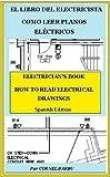 Book Cover for EL LIBRO DEL ELECTRICISTA COMO LEER PLANOS ELÉCTRICOS (EL LIBRE DEL ELECTRICISTA) (Spanish Edition)