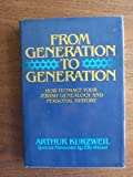 img - for From Generation to Generation: How to Trace Your Jewish Family History and Genealogy book / textbook / text book