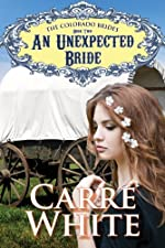 An Unexpected Bride (The Colorado Brides Series Book 2)