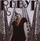 Robyn [Import allemand]