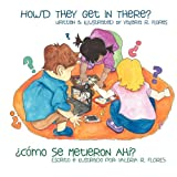 Â¿Como Se Metieron Ahi?/How'd They Get in There?, Valeria Flores, 1465308849