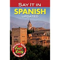 Say It in Spanish: New Edition