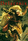 img - for Delacroix: The Late Work book / textbook / text book