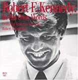 img - for Robert F. Kennedy: In His Own Words book / textbook / text book