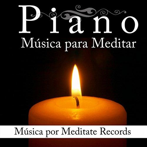 Amazon.com: Piano: Música para Meditar: Meditate Records