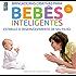 Bebês inteligentes - até 1 ano (Jogos Inteligentes Livro 2)