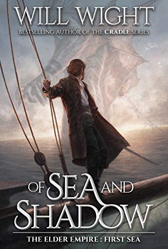 Of Sea and Shadow (The Elder Empire: Sea Book 1) (Will Match)