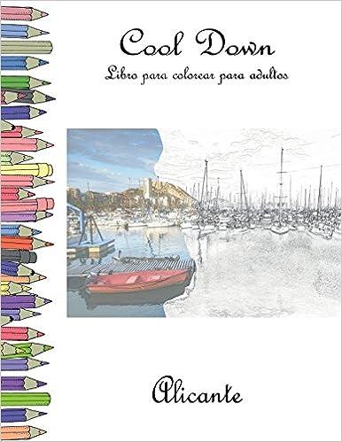 Amazon.com: Cool Down - Libro para colorear para adultos: Alicante ...