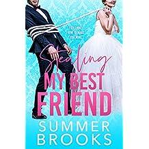 Stealing My Best Friend: A Friends to Lovers Romance (Lovers' Lane Book 1)