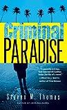 Criminal Paradise, Steven M. Thomas, 0345497821