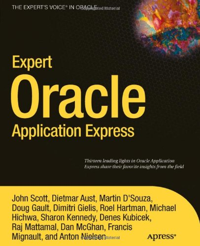 [PDF] Expert Oracle Application Express Free Download | Publisher : Apress | Category : Computers & Internet | ISBN 10 : 1430235128 | ISBN 13 : 9781430235125