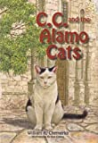 C.C. and the Alamo Cats, William R. Chemerka, 0981990428