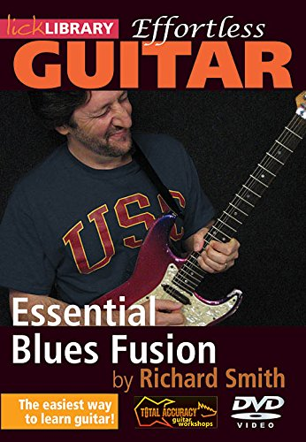 Fusion Blues Guitar - Effortless Blues Fusion For Guitar