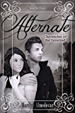 Alternate (Chronicles of the Interred, Book Three)