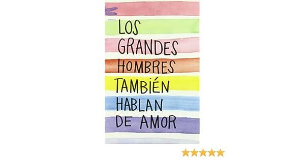 Los grandes hombres también hablan de amor (Emecé): Amazon ...