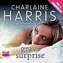 Grave Surprise Hörbuch von Charlaine Harris Gesprochen von: Alyssa Bresnahan