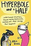 Hyperbole and a Half, Allie Brosh, 147676459X