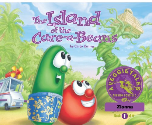Read Online The Island of the Care-a-Beans - VeggieTales Mission Possible Adventure Series #1: Personalized for Zionna ebook