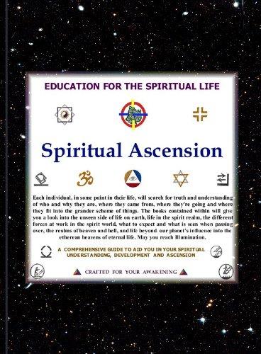 SPIRITUAL  ASCENSION. AN EDUCATION FOR THE SPIRITUAL LIFE