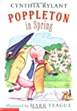 Poppleton in Spring, Cynthia Rylant, 0590848224